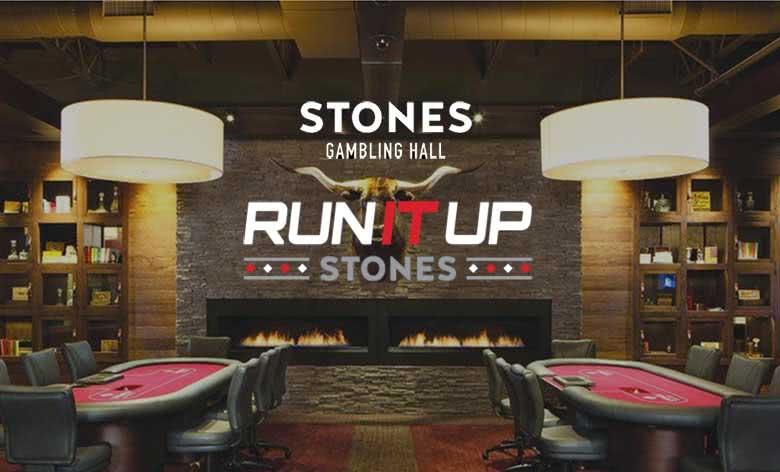 Run It Up at Stones Gambling Hall